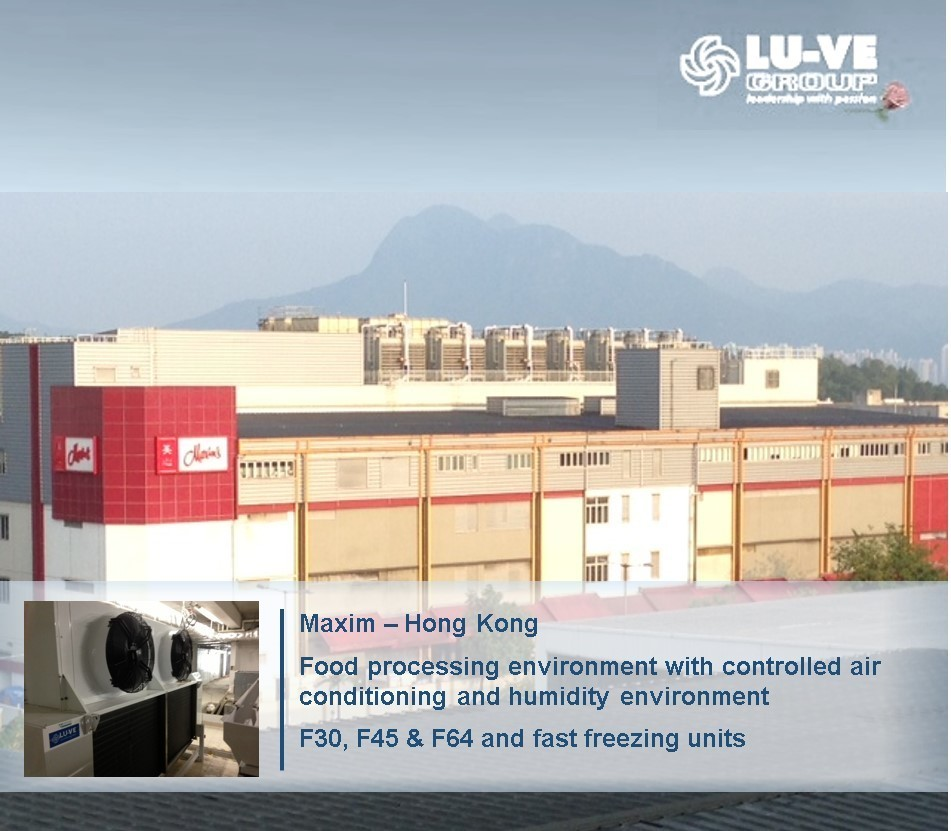 <b>Maxim - Hong Kong</b><br/> Food processing environment with controlled air conditioning and humidity. <br/>F30, F45, F64 and fast freezers units.